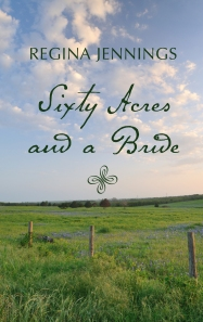 Sixty Acres And ABride